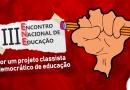 Brasília recebe III Encontro Nacional de Educação a partir de sexta (9)
