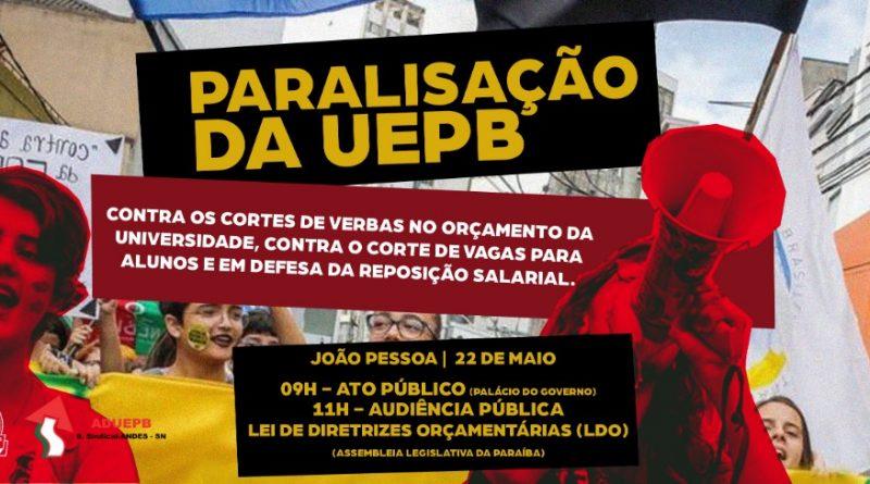 Professores da UEPB paralisarão quarta-feira (22/05) para cobrar negociação com Governo e pressionar deputados a ampliar verbas da universidade