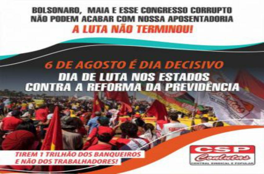 Vamos à luta: 6 de agosto é Dia Nacional de Atos e Mobilizações contra 2ª votação da Reforma da Previdência