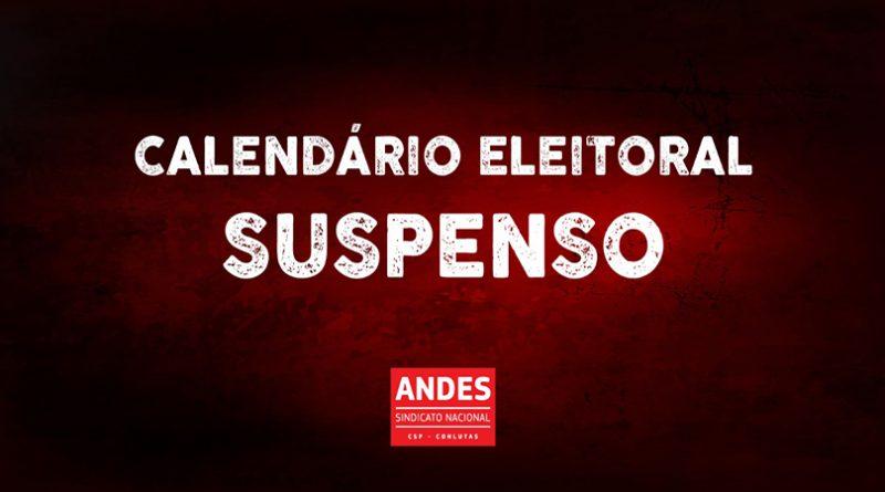 Calendário eleitoral do ANDES-SN está suspenso