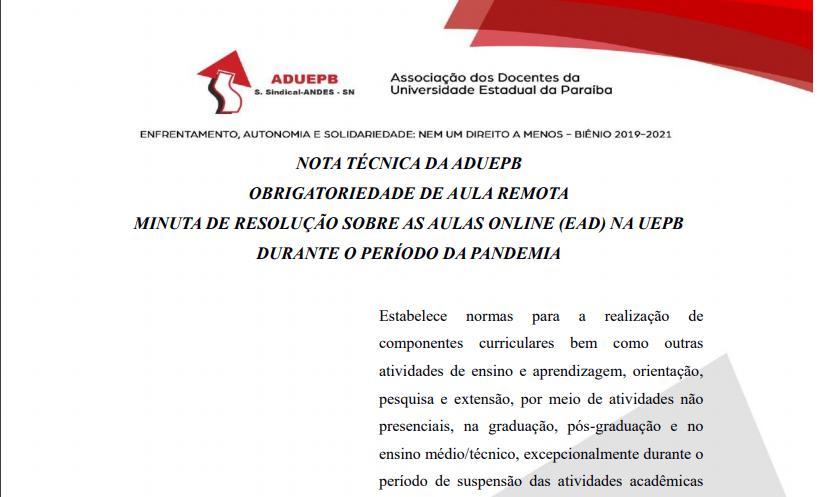 Nota Técnica da ADUEPB – Obrigatoriedade de Aula Remota – Minuta de Resolução sobre as Aulas Online(EAD) na UEPB Durante o Período da Pandemia