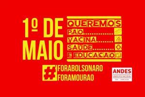 ANDES-SN convoca docentes para ações do 1º de Maio
